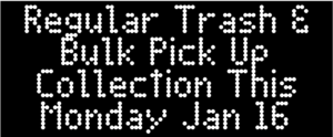 Refuse & Bulk Waste Collection on MONDAY